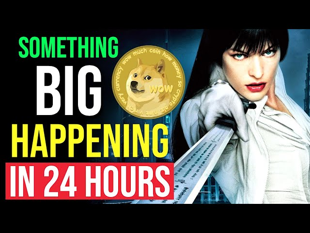 DOGECOIN GET READY !! SOMETHING BIG IN 24 HOURS! LATEST N… #doge #dogecoin #blockchain