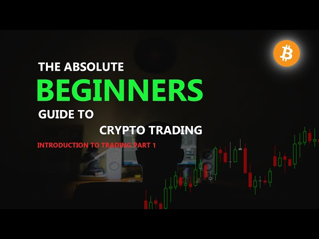 The Absolute Beginner's Guide to Crypto Trading   INTRODU… #crypto #beginner
