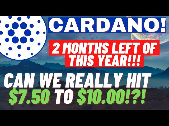 Cardano ADA Can We Really Hit $7.50 – $10.00 With 2 Month… #Cardano #ADA