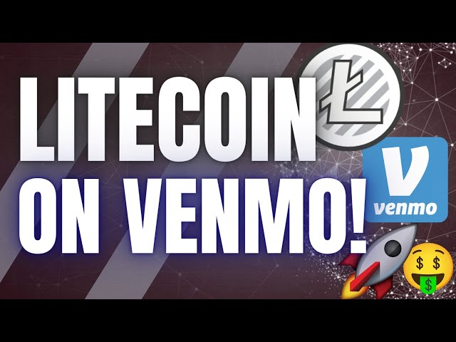 LITECOIN (LTC): VENMO ANNOUNCEMENT WILL BE EXTREMELY BULLISH!!!