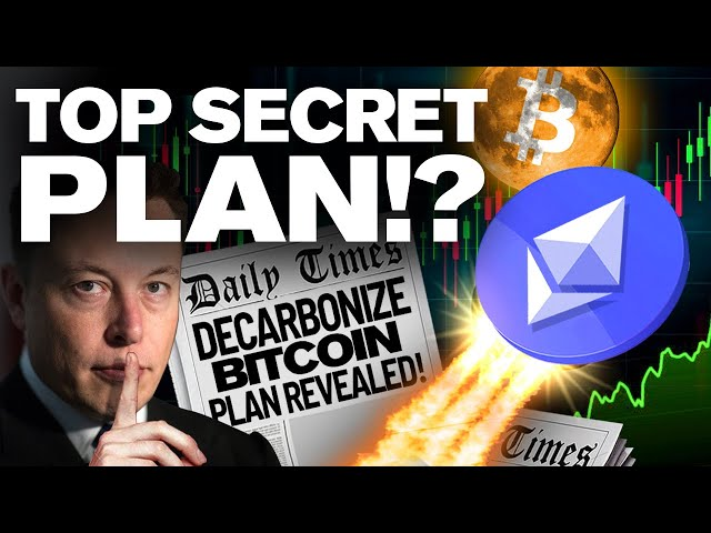 "Elon Musk's ""SECRET PLANS"" For BITCOIN & ETHEREUM!?"