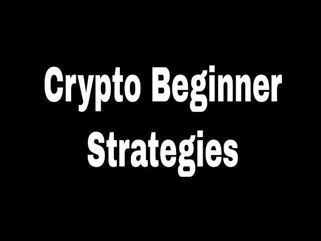#crypto #beginner Crypto Investing For Beginners: 2 Strategies For Crypto Beginners