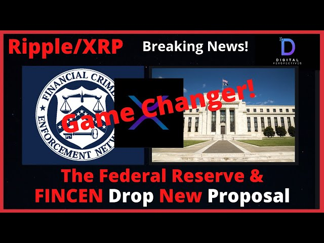 #Ripple #XRP Ripple/XRP-The Federal Reserve And FINCEN Drop New Proposal. Incoming Game Changer!