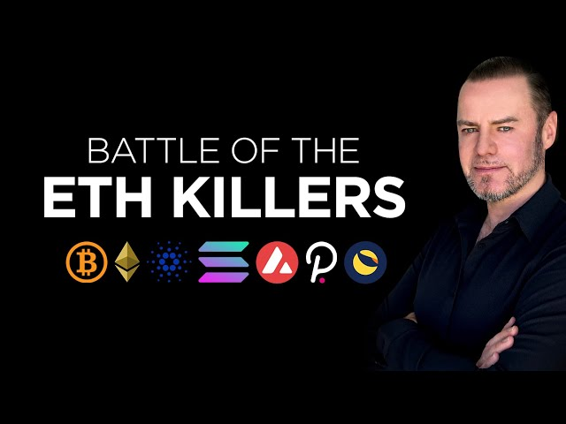 Bitcoin, Ethereum and Battle of the ETH Killers #ethereum #eth #blockchain