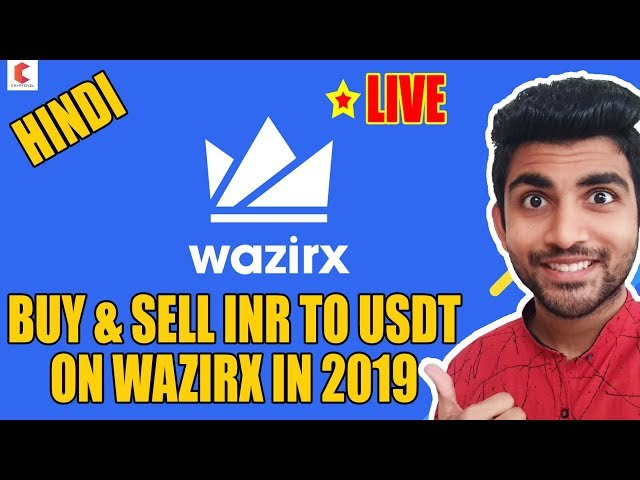 #Tether #USDT How to BUY & SELL INR to USDT on WAZIRX  in 2019 – CRYPTOVEL