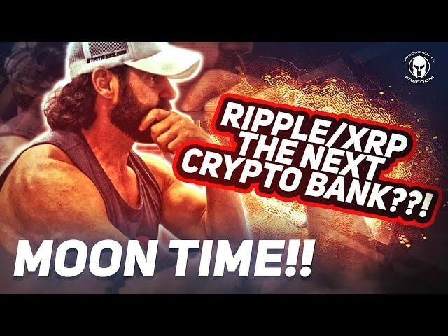 RIPPLE/XRP The Next Crypto Bank??! (MOON TIME) #Ripple #XRP