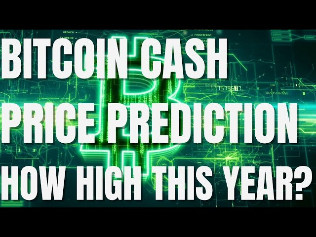 BCH Crypto Price Prediction 2021 – Bitcoin Cash Price Pre… #BitcoinCash #BCH