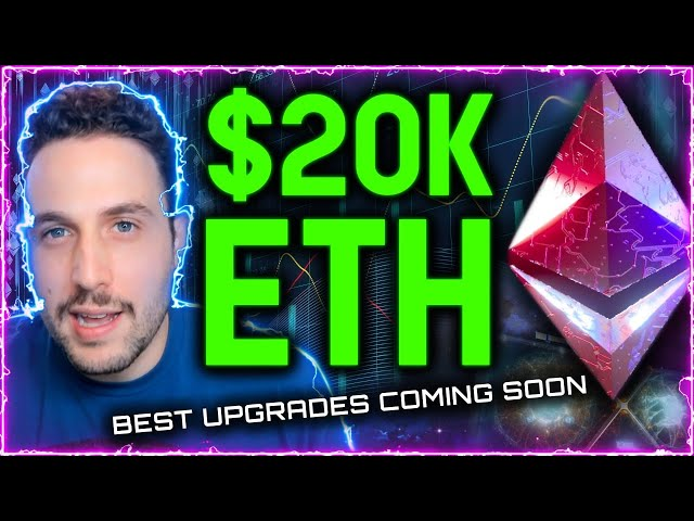 $20K ETH IN SIGHT AS BEST UPGRADES COMING SOON TO ETHEREUM #eth #ethereum