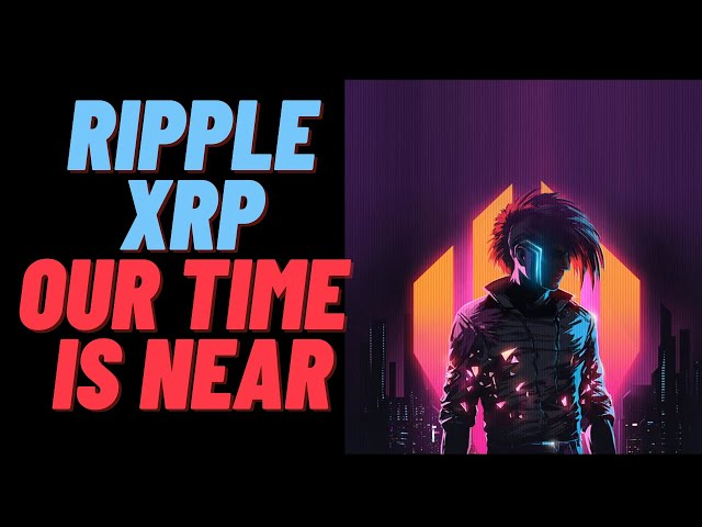 Ripple XRP: The Future is Ours & Our Time is Near #Ripple #XRP