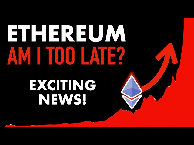 Is It Too Late to Invest? #Ethereum #ETH