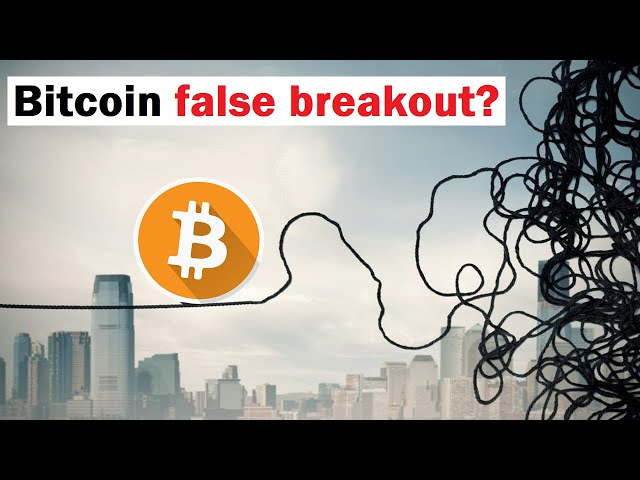 "#Bitcoin #BTC What Could Bitcoin's ""False Breakout"" Pattern Mean?"
