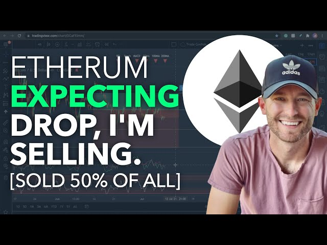 ETHEREUM – EXPECTING DROP, I'M SELLING [SOLD 50% OF EVERY… #ethereum #eth