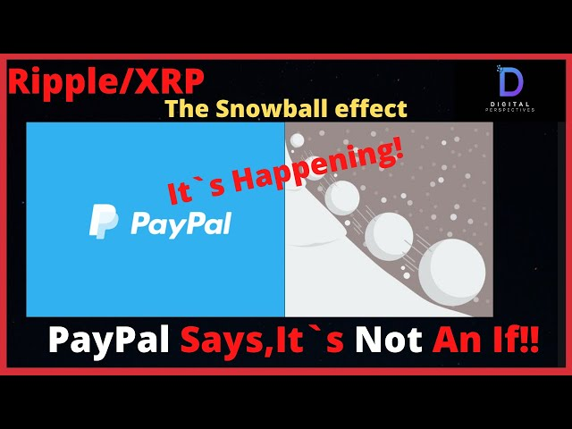 #Ripple #XRP Ripple/XRP-The Snowball Effect Is Happening,Mass Adoption-PayPal Says It`s Not An IF!!