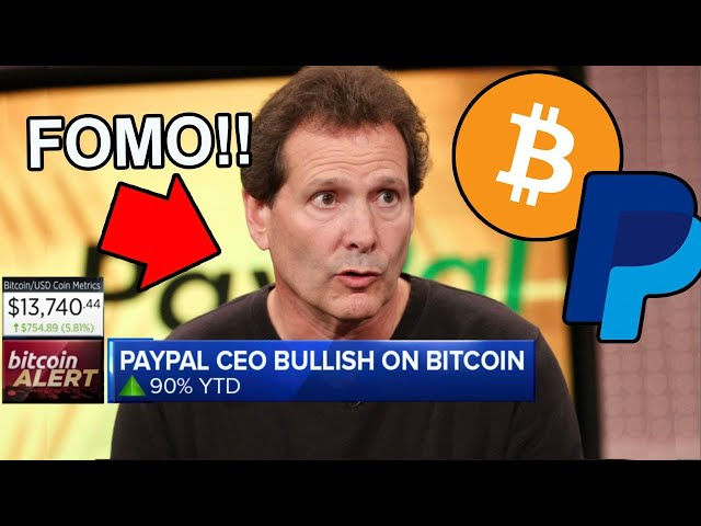 "#Bitcoin #BTC PayPal CEO Reveals ""Entire World to FOMO on BITCOIN!"""