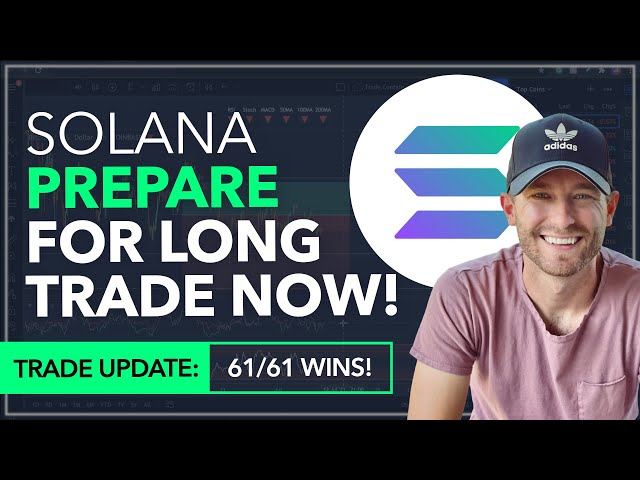 SOLANA – PREPARE FOR LONG TRADE NOW! [WE'RE 61/61 WINS] #Solana #SOL