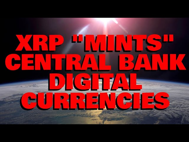 XRP Is THE CORE LEDGER That Mints CENTRAL BANK DIGITAL CURRENCIES: Ripple Exec